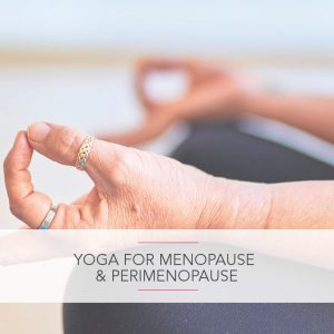 Yoga for the Menopause & Perimenopause CPD Workshop